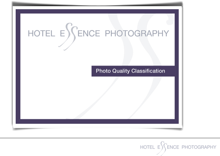 Hotel Essence Photo Quality Classification Chart - A guide for Hoteliers