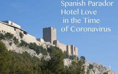 Spanish Parador Hotel Love in the Time of Coronavirus