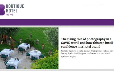 The rising role of photography in a COVID world and how this can instil confidence in a hotel brand